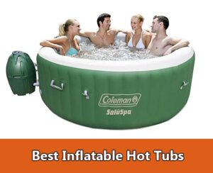 Best Inflatable Hot Spa Tubs