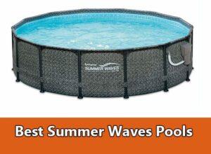 Best Summer Waves Pools
