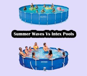 Summer Waves or Intex Pools